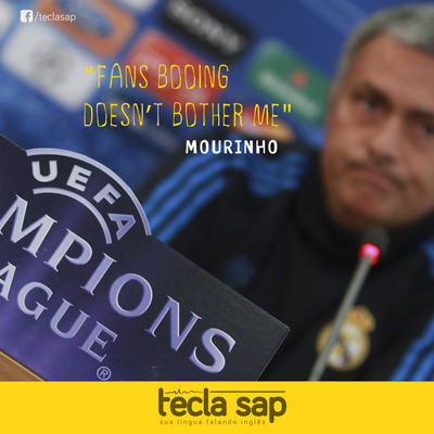 Textos Mastigados: Mourinho – fans booing doesn't bother me