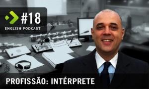 English Podcast - Profissão Intérprete