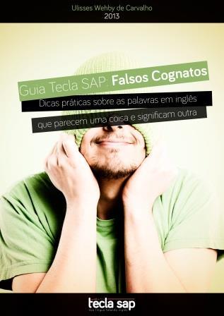 Guia Tecla SAP: Falsos Cognatos