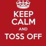 toss off
