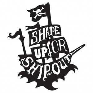 shape up or ship out