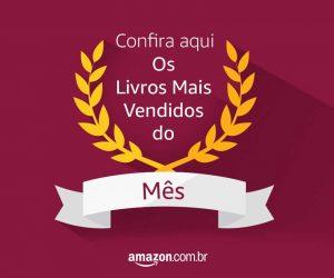 Os Mais Vendidos na Amazon